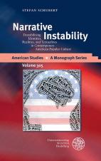 Narrative Instability: Destabilizing Identities, Realities, and Textualities in Contemporary American Popular Culture